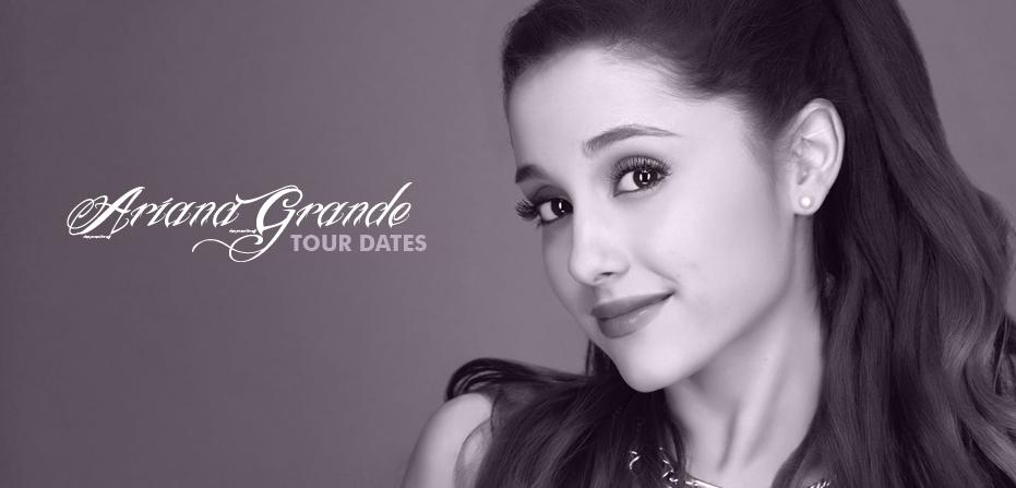 Ariana Grande Tour 2019 2020 Tour Dates For All Ariana